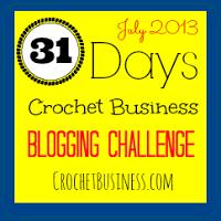 31 Days – Crochet Business Blogging Challenge
