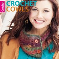 Crochet Book Review – Leisure Arts Publication – Crochet Cowls by Lisa Gentry