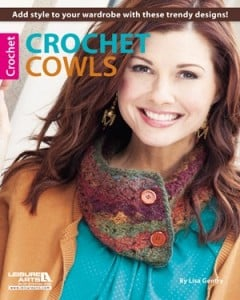 Crochet Cowls. Leisure Arts. Book Review. Oombawka Design Crochet.