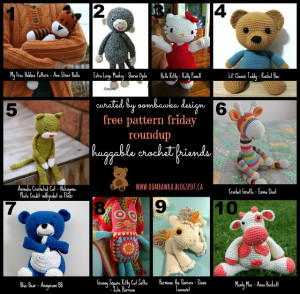 Free Pattern Friday Round Up! Huggable Crochet Friends