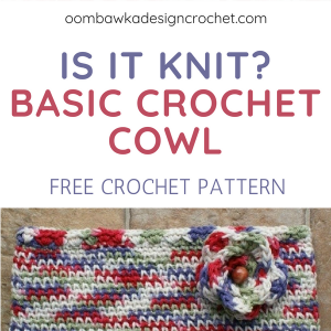 Is It Knit Basic Crochet Cowl Waistcoat Stitch Free Pattern Oombawka Design Crochet sq