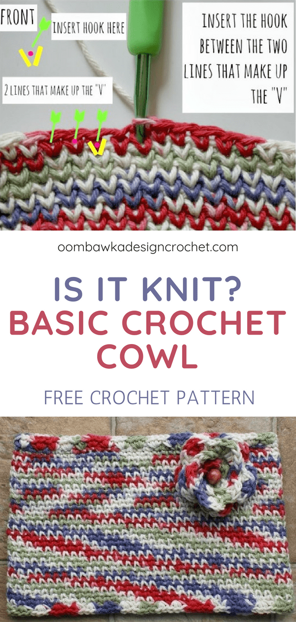 Is It Knit? Waistcoat Stitch Cowl Pattern. This Basic Crochet Cowl Pattern includes instructions for multiple sizes of cowls using any yarn weight. Recommendations for the hook size are provided.