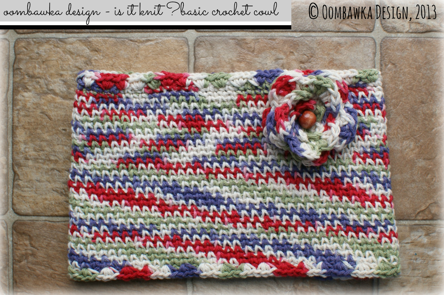 Is It Knit? Waistcoat Stitch Cowl Pattern • Oombawka Design Crochet