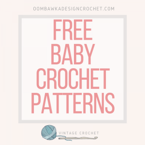 Free Vintage Baby Crochet Patterns by Alice Fowler