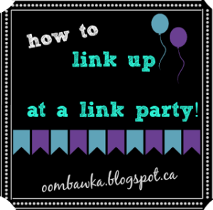 How to Link Up at a Link Party! Oombawka Design.