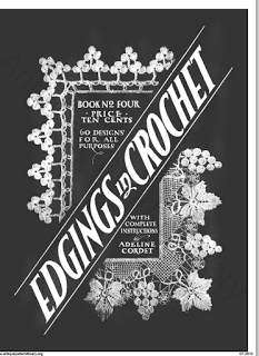 Edgings in Crochet, 1916