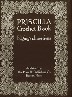 Priscilla Crochet Book 1913