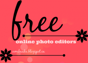 Free Online Photo Editors. Oombawka Design.