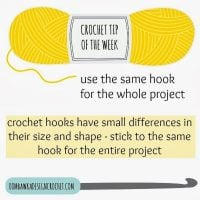 Crochet Tip of the Week – Use the Same Crochet Hook for the Whole Project