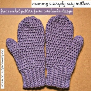 Mommys Simply Easy Mittens Free Pattern Oombawka Design