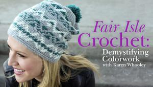 Fair Isle Crochet Craftsy. Oombawka Design.