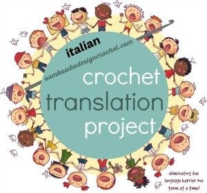 Italian Translation. Crochet Translation Project. Oombawka Design.