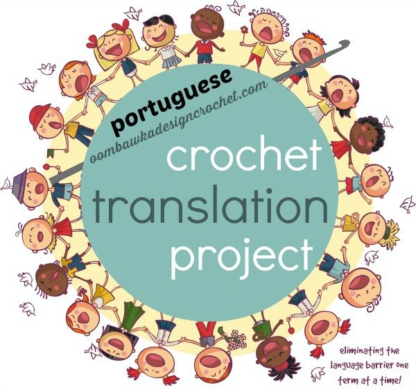 Portuguese Crochet Terms And Us Crochet Terms Oombawka Design