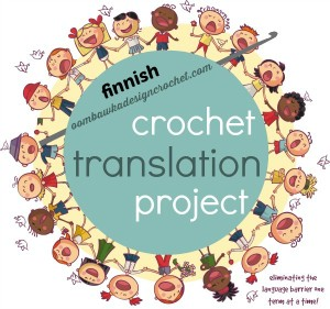 Finnish Crochet Translations. Crochet Translation Project. Oombawka Design Crochet.