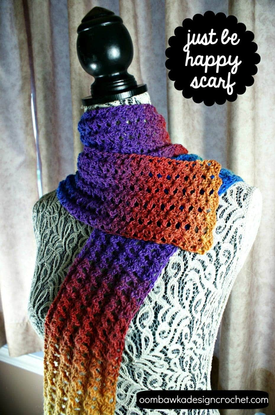 Just Be Happy Scarf Make this pretty scarf with this easy to follow free pattern. Add a little color and a little happy to your day!