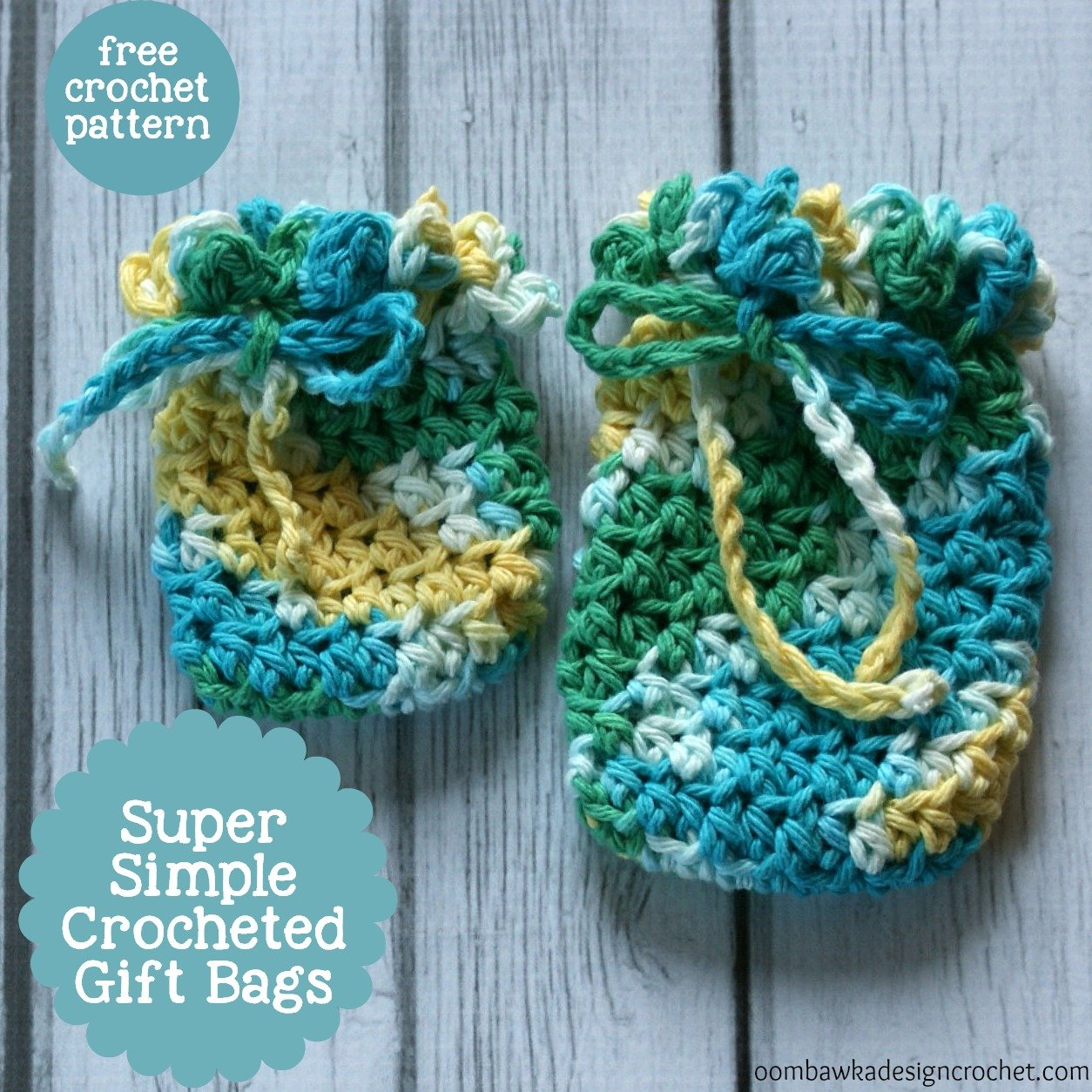 Super Simple Crocheted Gift Bags • Oombawka Design Crochet
