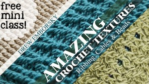 Enrol in Amazing Crochet Textures for FREE! at Craftsy