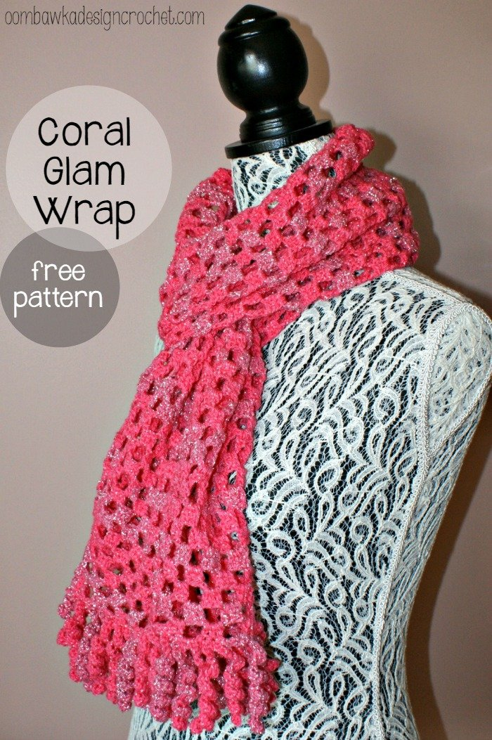Coral Glam Wrap Pattern Oombawka Design Crochet