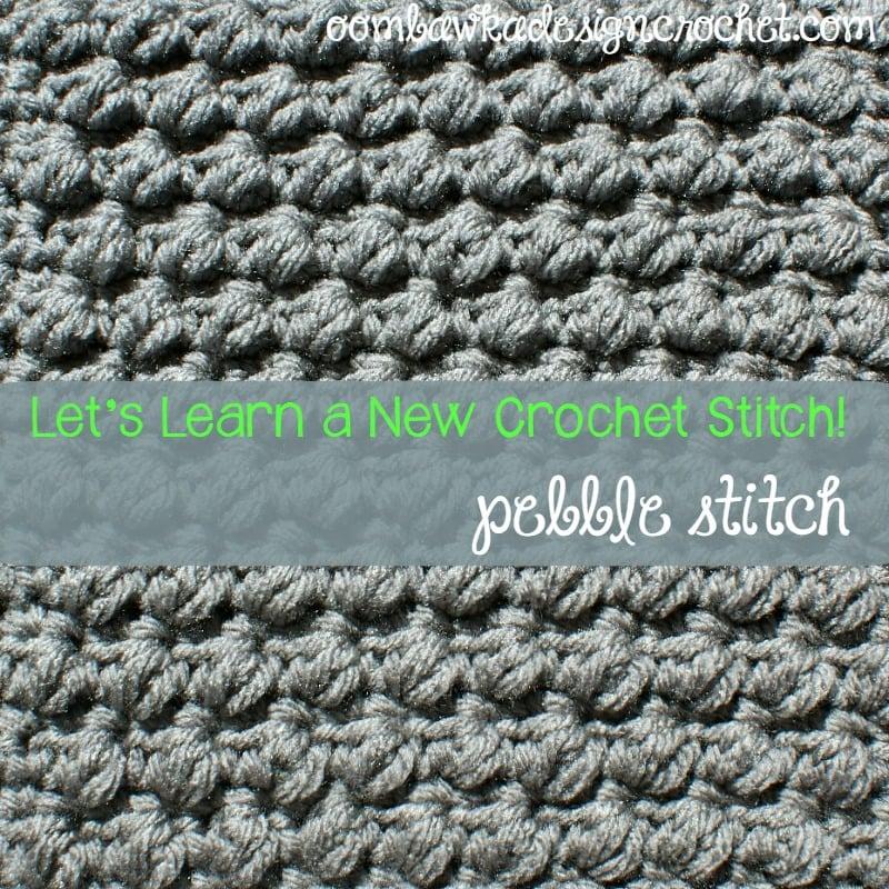Pretty Pebbles Stitch Pattern And Tutorial Oombawka Design Crochet