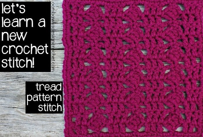 Crochet Stitches Rs : let s learn a new crochet stitch tread pattern stitch