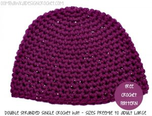 Double Stranded Single Crochet Hat Pattern. Oombawka Design. Sizes: Baby to Adult.