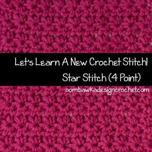 Star Stitch Crochet Tutorial. 4 Point Star Stitch Tutorial. Oombawka Design.