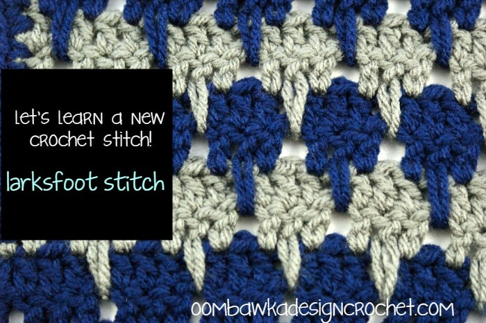 Crochet Stitches Larksfoot : let s learn a new crochet stitch larksfoot stitch afghan square