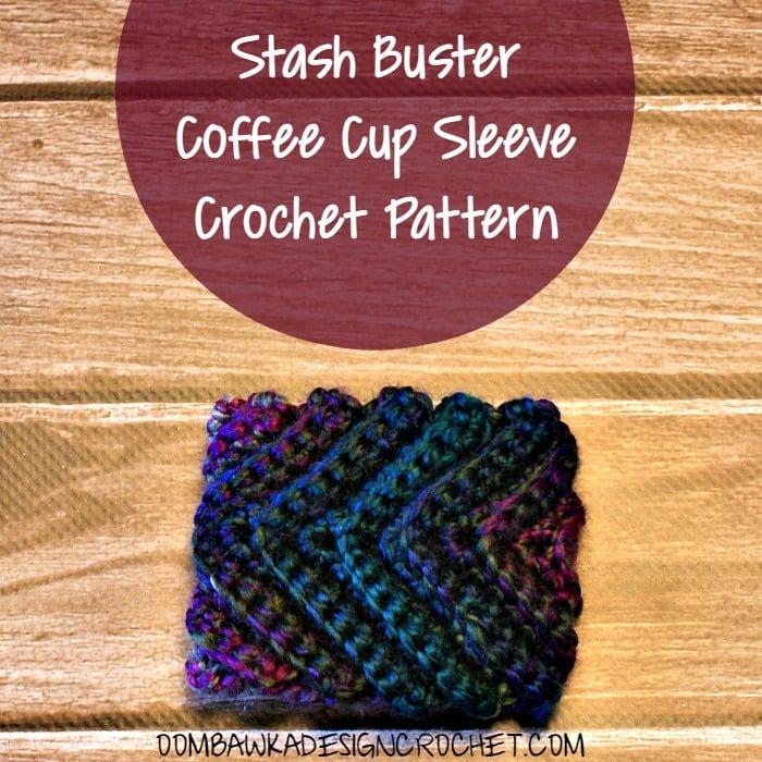 Stash Buster Coffee Cup Sleeve Pattern Oombawka Design Crochet