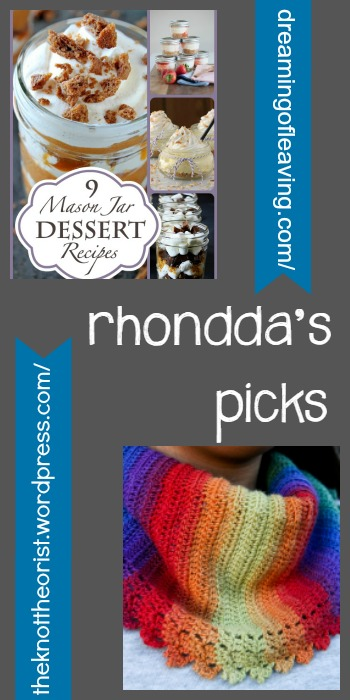 Rhondda's Picks | Nine Mason Jar Dessert Recipes/Chroma Crescent - Tuesday PIN-spiration Link Party