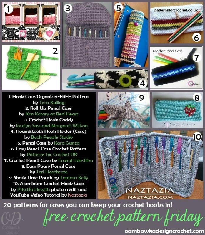 20 Free Patterns For Crochet Hook Cases Oombawka Design Crochet