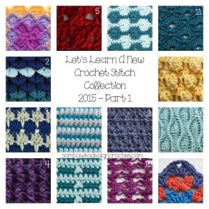 Let's Learn a New Crochet Stitch Collection 2015 Part 1 @OombawkaDesign
