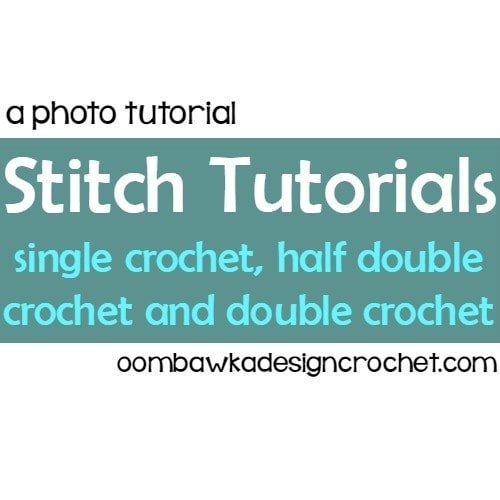 Stitch Tutorials: sc, hdc and dc @OombawkaDesign