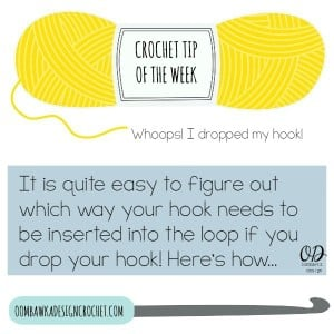 Crochet Tip - Dropped Your Hook @Oombawkadesign