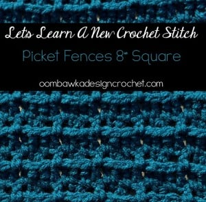 Let's Learn a New Crochet Stitch Picket Fences Square @OombawkaDesign