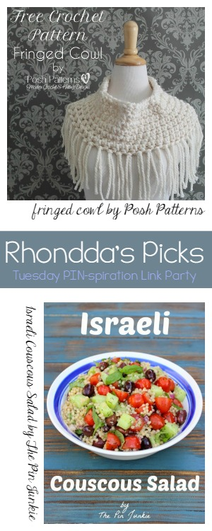 Rhonddas Picks Fringed Cowl by Posh Patterns and Israeli Couscous Salad by The PIN Junkie @OombawkaDesign