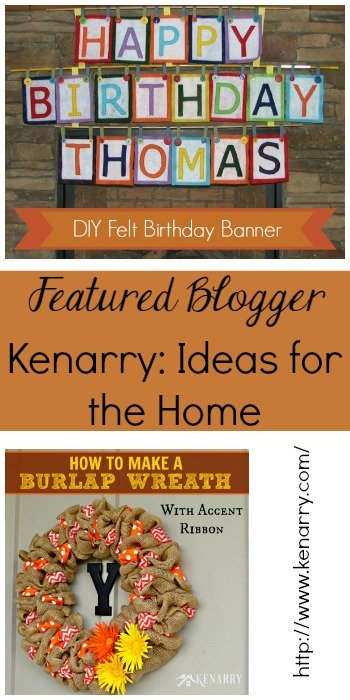 Featured Blogger Kenarry: Ideas for the Home | www.thestitchinmommy.com