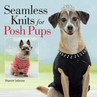 Seamless Knits for Posh Pups | Book Review