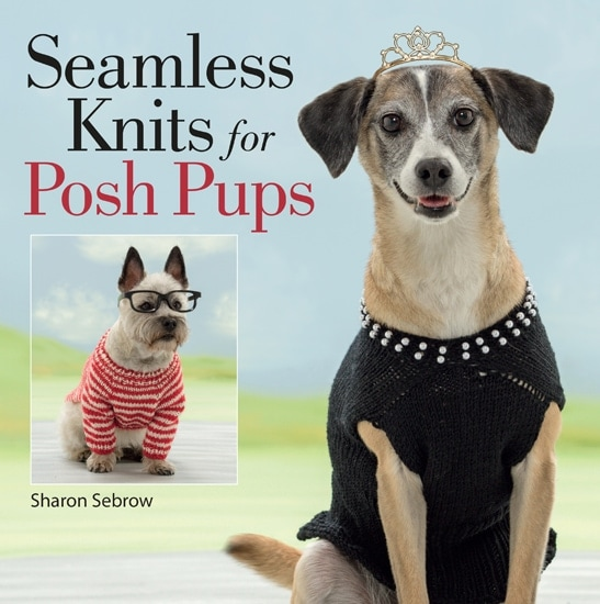Cover   Seamless Knits for Posh Pups   Martingale Book Review   Oombawka Design