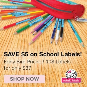 Early Bird Back to School Special at Mabels Labels