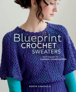 Blueprint Crochet Sweaters | Book Review | Oombawka Design