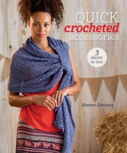 Quick Crocheted Accessories: 3 Skeins or Less | Book Review