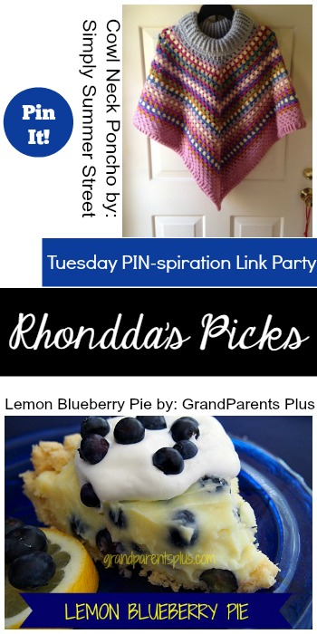 Rhondda's Picks |Cowl Neck Poncho/Lemon Blueberry Pie | Tuesday PIN-spiration Link Party www.thestitchinmommy.com