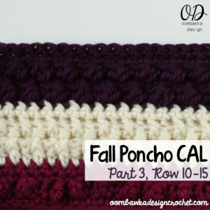 Cover | Fall Poncho CAL Part 3 | Row 10 to 15| Oombawka Design