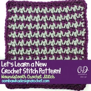 Houndstooth Crochet Stitch Tutorial and Free Pattern