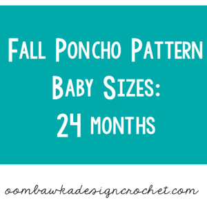 Fall Poncho for Baby Size 24 months