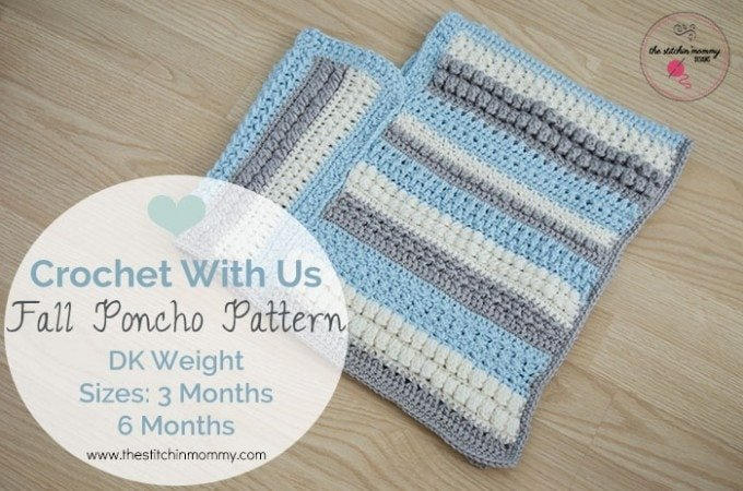 Fall Poncho 3 Months DK weight
