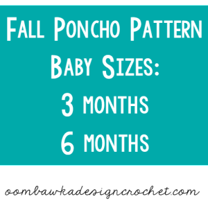Fall Poncho for Baby! Size 3 months and 6 months