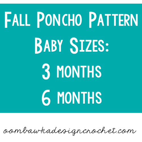 Poncho for Baby Sizes 3 mos and 6 mos oombawkadesigncrochet.com
