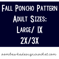 Fall Poncho Pattern – Women's Sizes Large to 3X