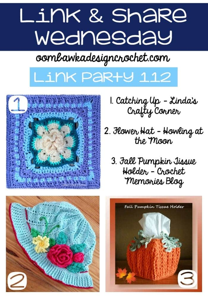 Link Party 112 | Link and Share Wednesday | oombawkadesigncrochet.com